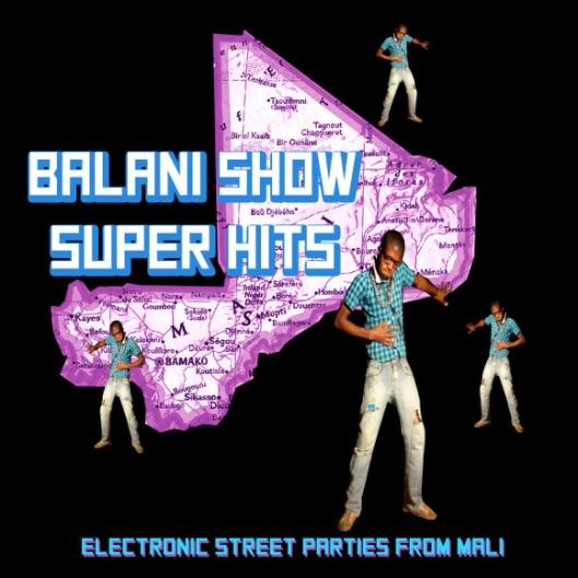 Couverture du disque Balani de Sahel Sounds, à découvrir ici:  http://sahelsounds.bandcamp.com/album/balani-show-super-hits-electronic-street-parties-from-mali